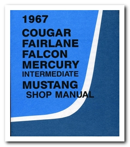Shop Manual, 1967 Cougar Scott Drake
