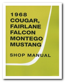 Shop Manual, 1968 Cougar Scott Drake