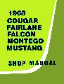 Shop Manual, 1968 Cougar  David Graham
